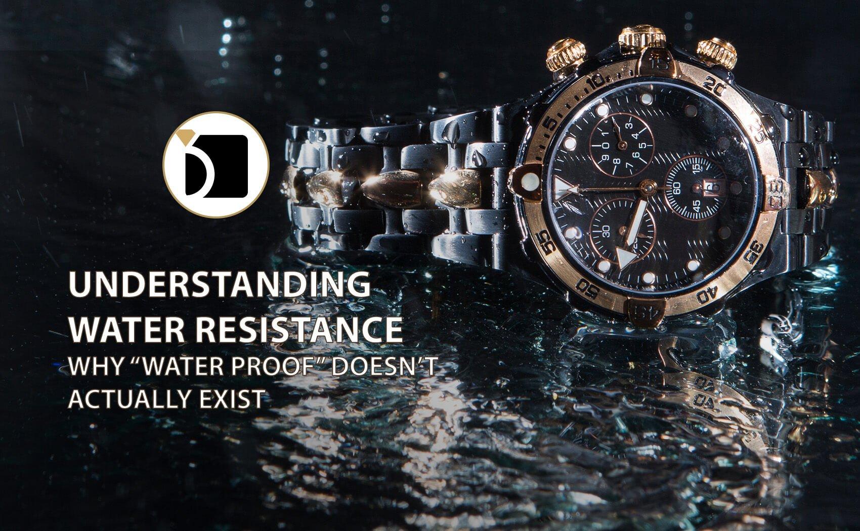 Understanding Water Resistant Watches